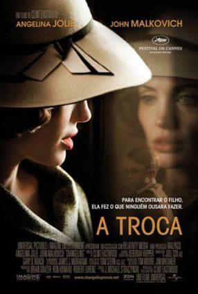 Cartaz do filme A TROCA – Changeling