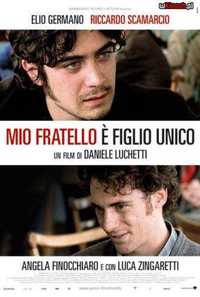 Cartaz do filme MEU IRMÃO É FILHO ÚNICO – Mio Fratello è Figlio Unico