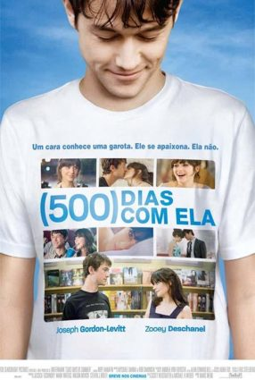Cartaz do filme 500 DIAS COM ELA – (500) Days of Summer