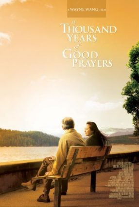 Cartaz do filme MIL ANOS DE ORAÇÕES – A Thousand Years of Good Prayers