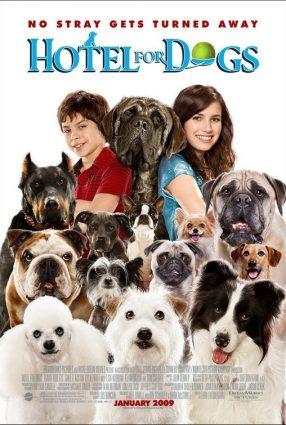 Cartaz do filme UM HOTEL BOM PRA CACHORRO – Hotel for Dogs