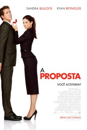 Cartaz do filme A PROPOSTA – The Proposal