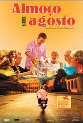 Cartaz do filme ALMOÇO EM AGOSTO – Prazo di Ferragosto