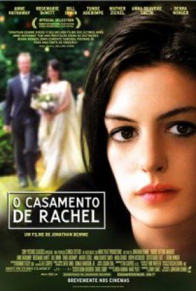 Cartaz do filme O CASAMENTO DE RACHEL – Rachel Getting Married