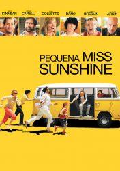 PEQUENA MISS SUNSHINE – Little Miss Sunshine