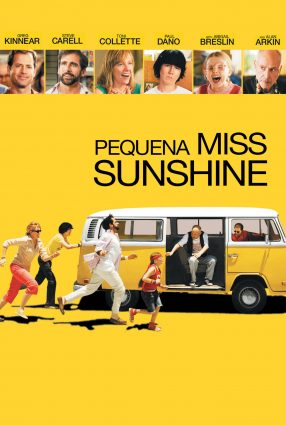 Cartaz do filme PEQUENA MISS SUNSHINE – Little Miss Sunshine