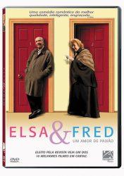 ELSA & FRED – UM AMOR DE PAIXÃO – Elsa Y Fred