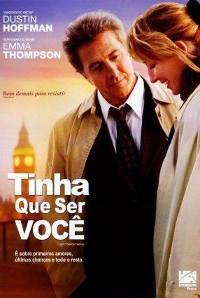 Cartaz do filme TINHA QUE SER VOCÊ – Last Chance Harvey