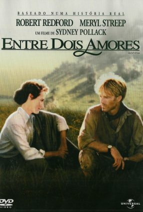 Cartaz do filme ENTRE DOIS AMORES – Out of Africa