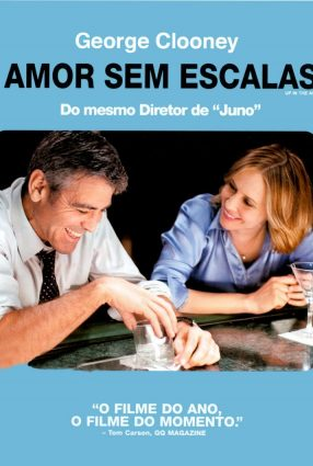 Cartaz do filme AMOR SEM ESCALAS – Up in the Air