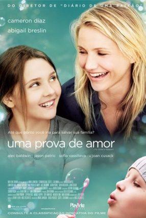 Cartaz do filme UMA PROVA DE AMOR – My Sister's Keeper