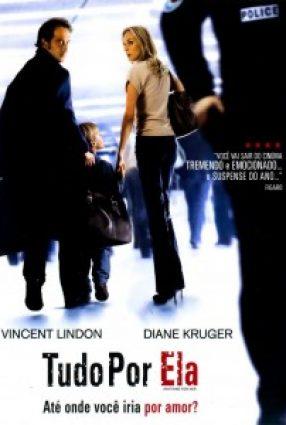 Cartaz do filme TUDO POR ELA – Pour Elle