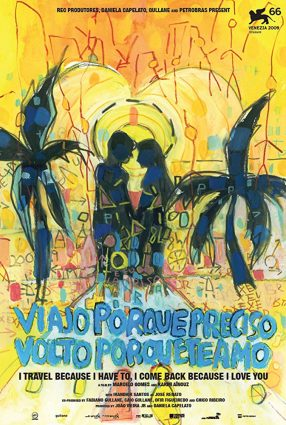 Cartaz do filme VIAJO PORQUE PRECISO, VOLTO PORQUE TE AMO