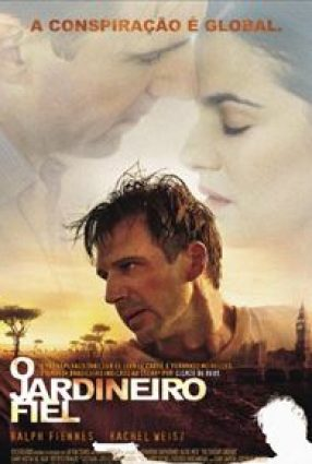 Cartaz do filme O JARDINEIRO FIEL – The Constant Gardener