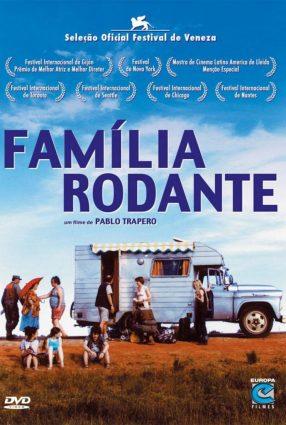 Cartaz do filme FAMÍLIA RODANTE – Familia Rodante