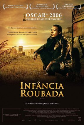 Cartaz do filme INFÂNCIA ROUBADA – Tsotsi