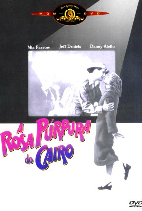 Cartaz do filme A ROSA PÚRPURA DO CAIRO – The Purple Rose of Cairo