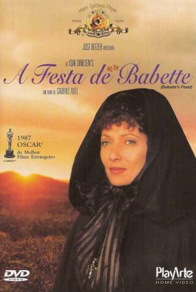 Cartaz do filme A FESTA DE BABETTE – Babettes Gæstebud
