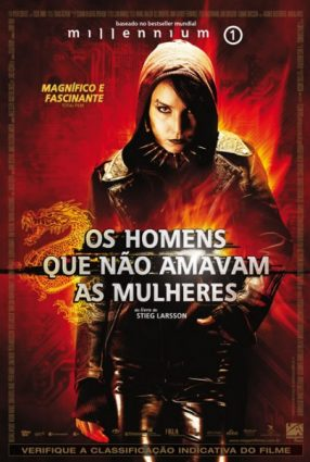 Cartaz do filme OS HOMENS QUE NÃO AMAVAM AS MULHERES – The Girl with the Dragon Tattoo