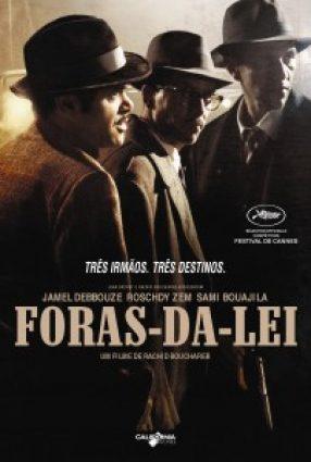 Cartaz do filme FORA DA LEI – Hors la Loi