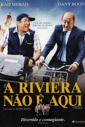 Cartaz do filme A RIVIERA NÃO É AQUI – Bienvenue chez les Ch'tis