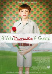 A VIDA DURANTE A GUERRA – Life During Wartime