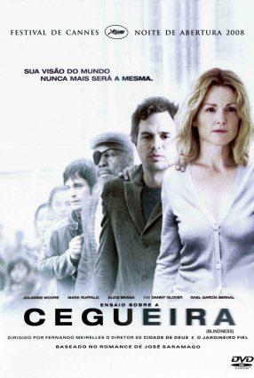 Cartaz do filme LIVRO e FILME – ENSAIO SOBRE A CEGUEIRA