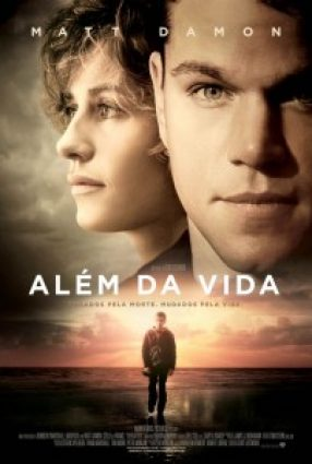 Cartaz do filme ALÉM DA VIDA – HEREAFTER