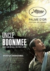 TIO BOONMEE, QUE PODE RECORDAR SUAS VIDAS PASSADAS – Uncle Boonmee Who Can Recall His Past Lives
