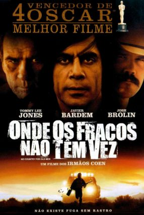 Cartaz do filme ONDE OS FRACOS NÃO TÊM VEZ – No Country for Old Men