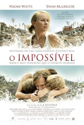 Cartaz do filme O IMPOSSÍVEL – The Impossible