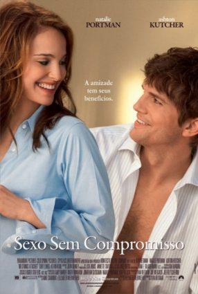 Cartaz do filme SEXO SEM COMPROMISSO – No Strings Attached