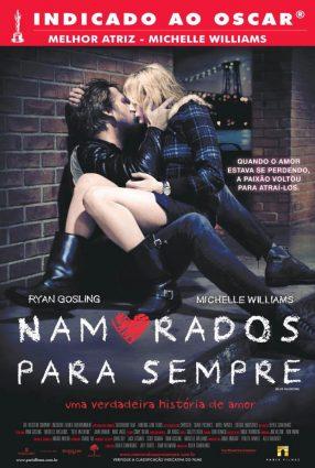 Cartaz do filme NAMORADOS PARA SEMPRE – Blue Valentine