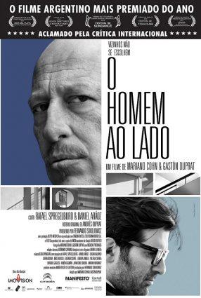 Cartaz do filme O HOMEM AO LADO – El Hombre de al Lado
