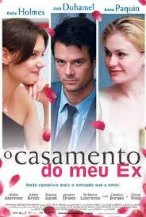 Cartaz do filme O CASAMENTO DO MEU EX – The Romantics