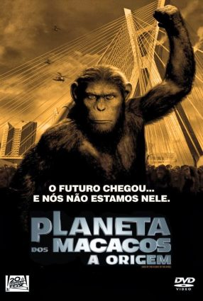 Cartaz do filme PLANETA DOS MACACOS – A ORIGEM – Rise of the Planet of the Apes