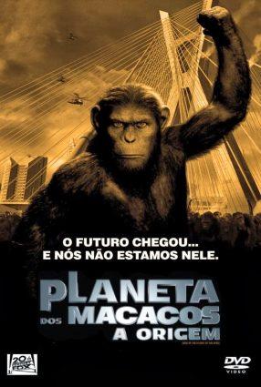 Cartaz do filme PLANETA DOS MACACOS – A ORIGEM – Rise of the Planet of the Apes