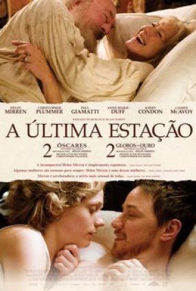 Cartaz do filme A ÚLTIMA ESTAÇÃO – The Last Station