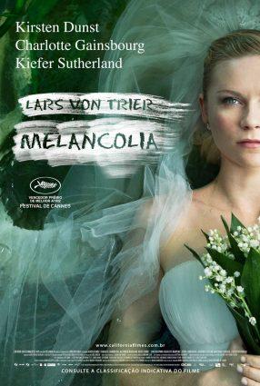 Cartaz do filme MELANCOLIA – Melancholia