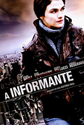Cartaz do filme A INFORMANTE – The Whisterblower