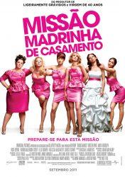 MISSÃO MADRINHA DE CASAMENTO – Bridesmaids