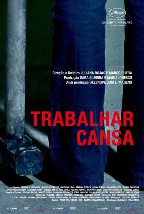 Cartaz do filme TRABALHAR CANSA