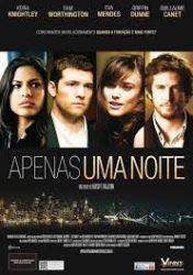 APENAS UMA NOITE – Last Night