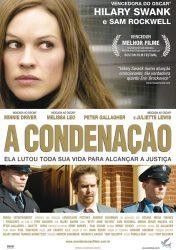 A CONDENAÇÃO – Conviction