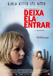 DEIXA ELA ENTRAR – Let the Right One In