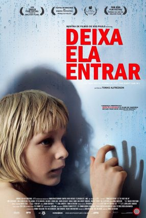 Cartaz do filme DEIXA ELA ENTRAR – Let the Right One In