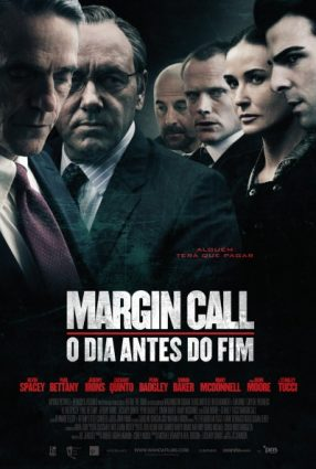 Cartaz do filme MARGIN CALL – O DIA ANTES DO FIM – Margin Call