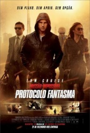 Cartaz do filme MISSÃO IMPOSSÍVEL – PROTOCOLO FANTASMA – Mission: Impossible – Ghost Protocol