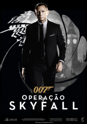 007 –  OPERAÇÃO SKYFALL – Skyfall