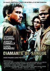 DIAMANTE DE SANGUE – Blood Diamond